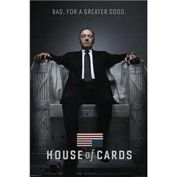 House of Cards Plakat Bad - For a Greater Good