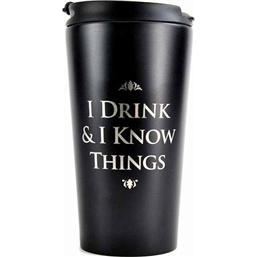 Game Of Thrones: Game of Thrones Travel Mug I Drink & I Know Things
