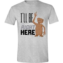 E.T.: I'll Be Right Here T-Shirt